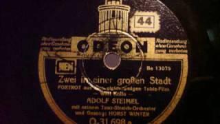 Adolf Steimel, Horst Winter - Zwei in einer großen Stadt