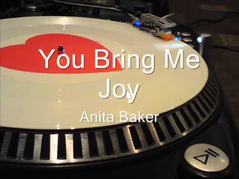 You Bring Me Joy Anita Baker