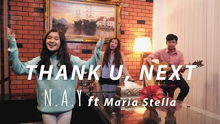 Ariana Grande - Thank u, next (Cover by NAY)