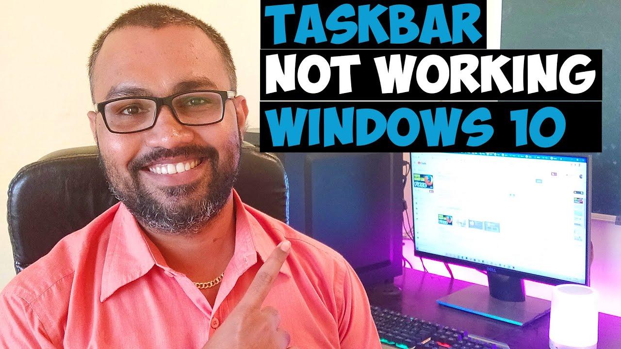 win 10 taskbar stops working