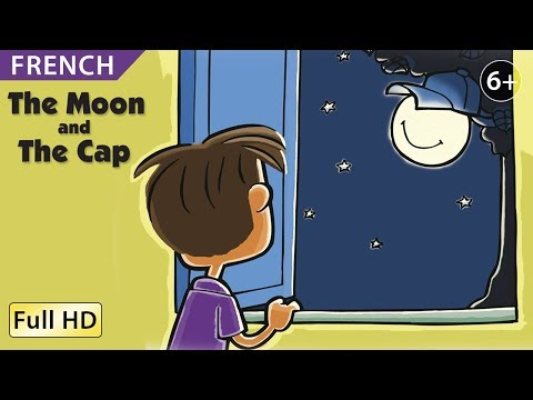 "The Moon and the Cap: Learn French with subtitles - Story for Children ""BookBox.Com"""