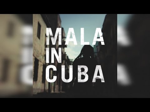 Mala - Mala In Cuba (Full Album Stream)