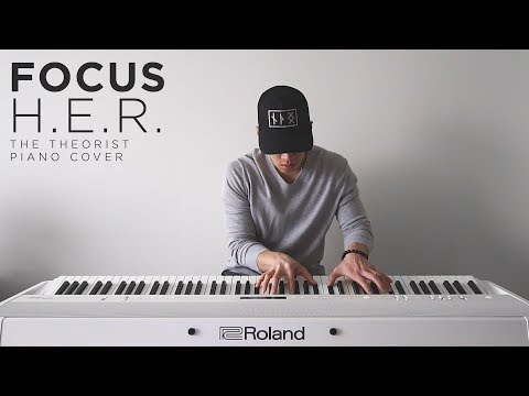 H.E.R. - Focus   The Theorist Piano Cover