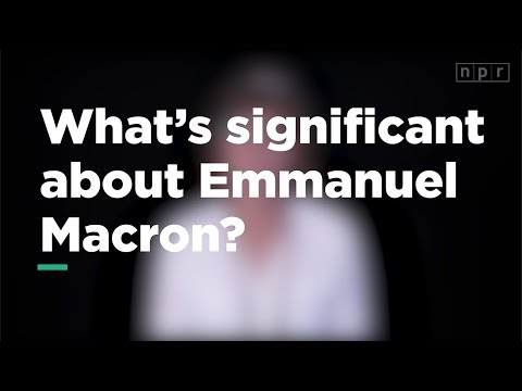 What's Significant about Emmanuel Macron? | Let's Talk | NPR