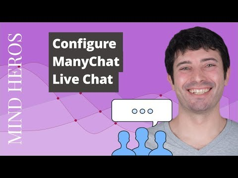 ManyChat Live Chat - How To Configure Live Chat For Success