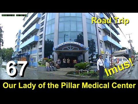 "Road Trip #67 - ""Pillar"" Hospital Trip (Our Lady of the Pillar Medical Center - Imus)"