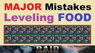 *MAJOR* Mistakes ~LEVELING FOOD~ & Farming EXP in RAID: Shadow Legends