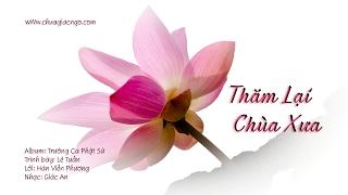 Thăm lại chùa xưa - Lê Tuấn