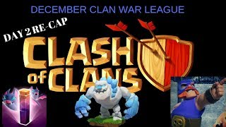 December Clash of Clans (CWL) Day 2