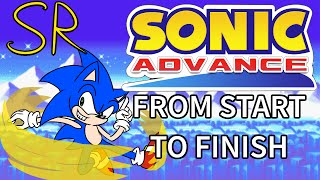 Sonic Advance Series - From Start To Finish