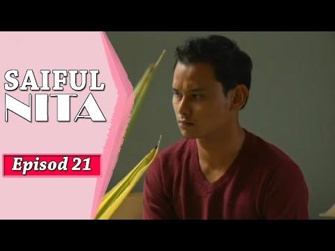 Saiful Nita   Episod 21