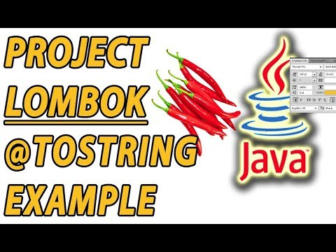Project Lombok ToString Example (Part 4)