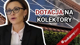Czy można otrzymać dotację na kolektory słoneczne i panele fotowoltaiczne?