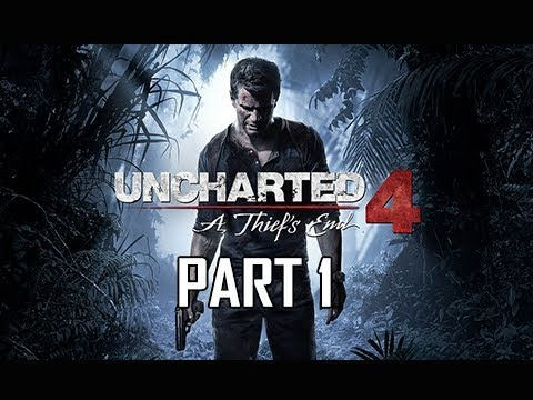 Uncharted 4 A Thief's End Walkthrough Part 1 - First 2 Hours! (Let's Play Commentary)