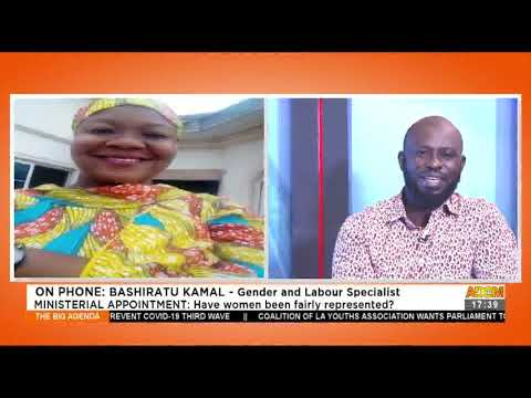 Ministerial Appointment: Have women been fairly represented? – The Big Agenda on Adom TV (23-4-21)