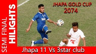 Jhapa xi Vs  Three star club Rumpum Jhapa Guldcup (Semi Final)