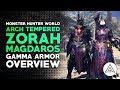 Monster Hunter World | Arch Tempered Zorah Magdaros Gamma Armor Set Overview