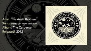 Watch Avett Brothers Pretty Girl From Michigan video