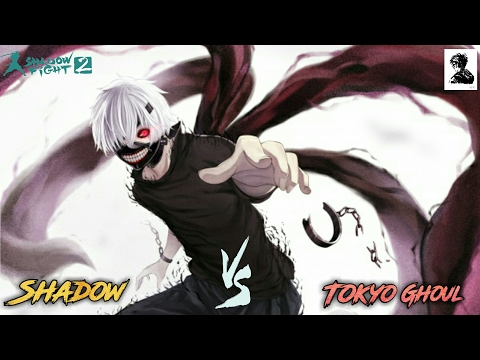 Shadow Fight 2 Vs Tokyo Ghoul