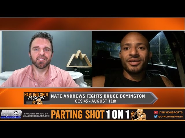 "CES 45's Nate Andrews ""I'm finishing Bruce Boyington in the first two rounds"""