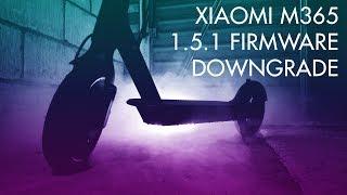 Xiaomi M365 Scooter Firmware Downgrade 1.5.1 CFW + BLE072