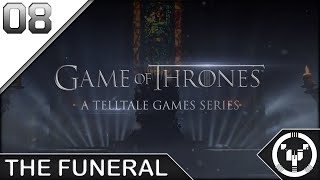 THE FUNERAL | Telltale: Game of Thrones | 08