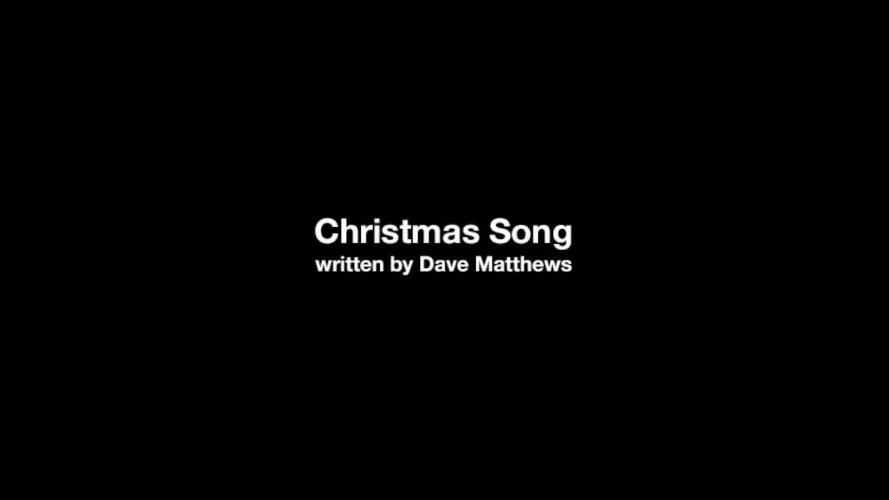 Christmas Song – Dave Matthews - YouTube
