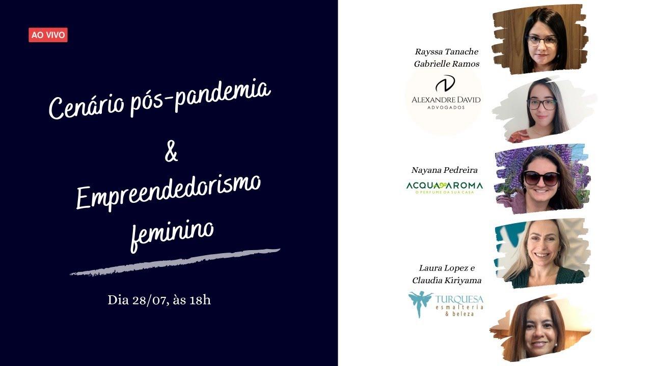 Live: Cenário pós-pandemia & Empreendedorismo feminino