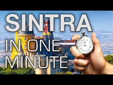 Sintra in One Minute