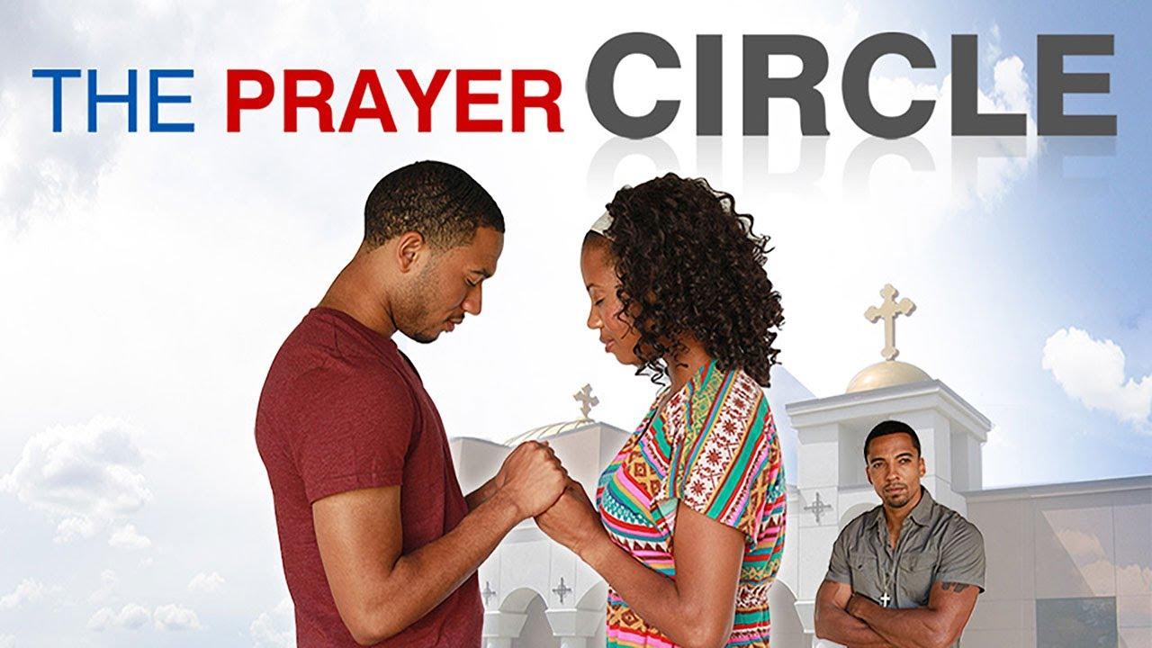 Download The Prayer Circle (2013) | Full Movie | Yetide Badaki | J. Teddy Garces | Christian Keyes
