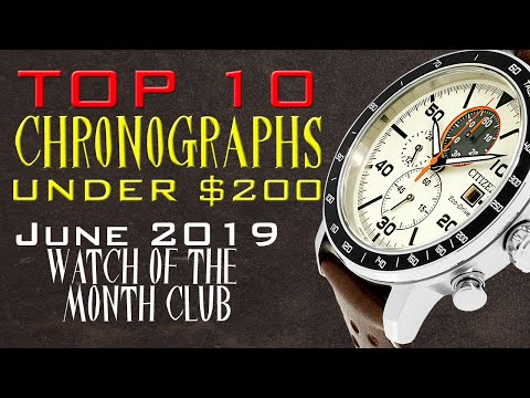 10 Best Chronographs Under $200 - June 2019 Watch Of The Month Club