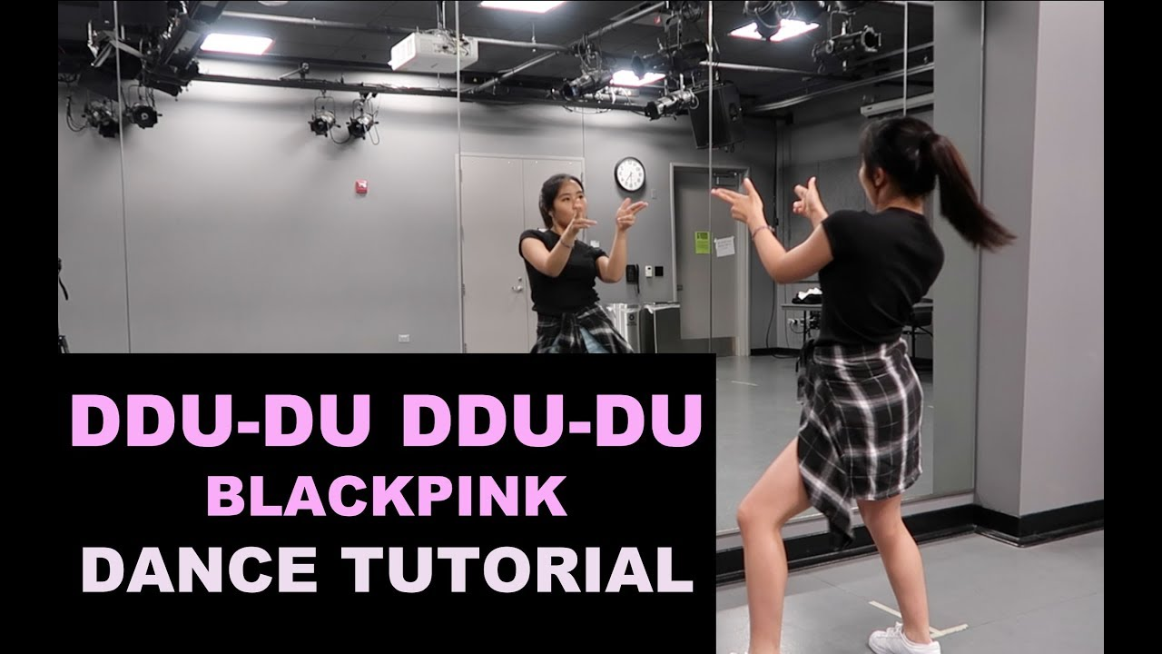 Blackpink 뚜두뚜두 Ddu Du Ddu Du Lisa Rhee Dance Tutorial Youtube