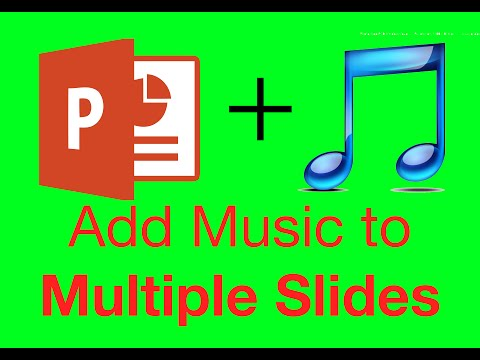 How To Add Music On Every Slide In Powerpoint 2010 & 2013