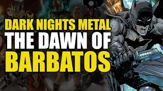 Dark Nights Metal Part 2: The Dawn of Barbatos!