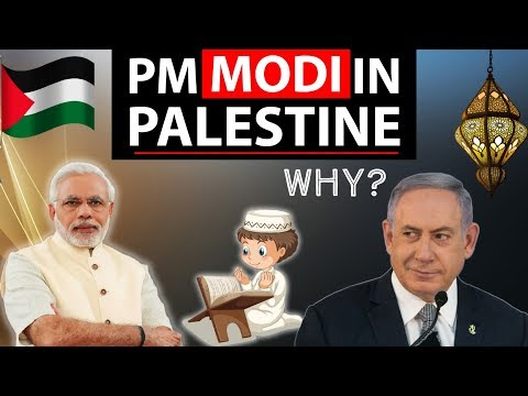Palestine and Oman tour of Narendra Modi - International relations , Current Affairs 2018