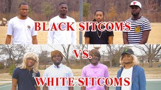 BLACK SITCOM THEMES VS WHITE SITCOM THEMES