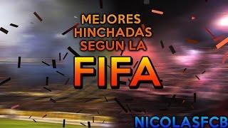 LAS MEJORES HINCHADAS DEL MUNDO SEGÚN LA FIFA (+VIDEOS DE LA HINCHADA) | Top #1 | NicolasFCB