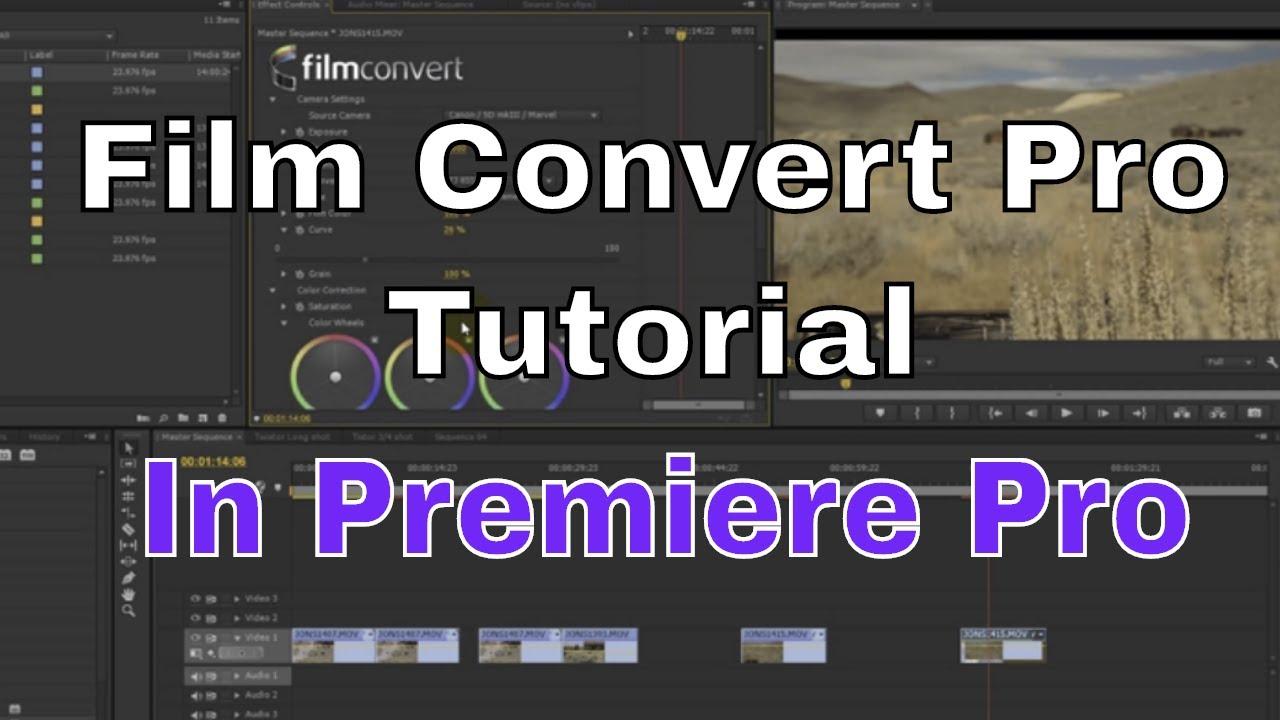 Film Convert Pro Tutorial Premiere Pro