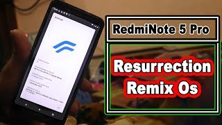 Redmi note 5pro install resurrection remix rom oreo 81 root