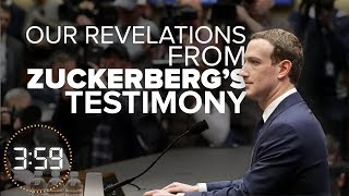The biggest revelations from Zuckerberg's testimony (The 3:59,  Ep. 385)