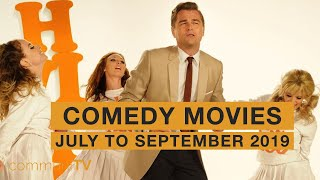 Upcoming Comedy Movies - July to September 2019