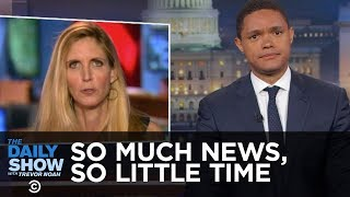 So Much News, So Little Time - Obama on Wall Street, Ann Coulter & a Senate Briefing: The Daily Show thumbnail