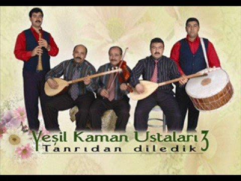 Yesil Kaman Ustalari - Tanridan Diledim