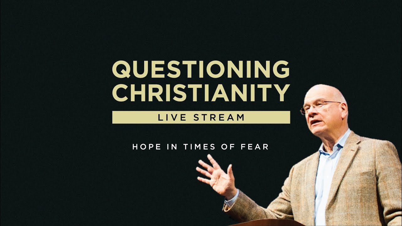 Questioning Christianity - Hope in Times of Fear