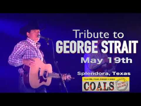 George Strait Tribute at Coals in Splendora, Texas - May 19th