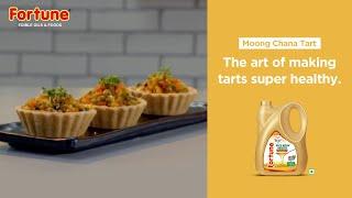 Fortune Rice Bran Healthy Heart Recipes | Moong Chana Tart | Chef Pranav Joshi