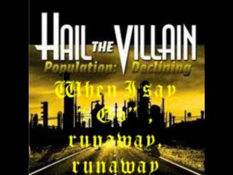 Hail The Villain Runaway lyrics