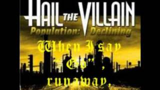 Hail The Villain Runaway lyrics