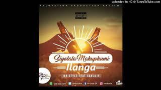 Mr Style - Siyolala Makuphum' Ilanga { feat Sdala B }