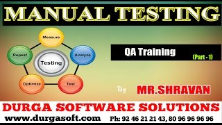 Manual Testing || Quality Assurance || QA Training Part - 1